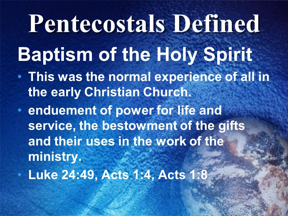 Pentecostals Defined Baptism of the Holy Spirit