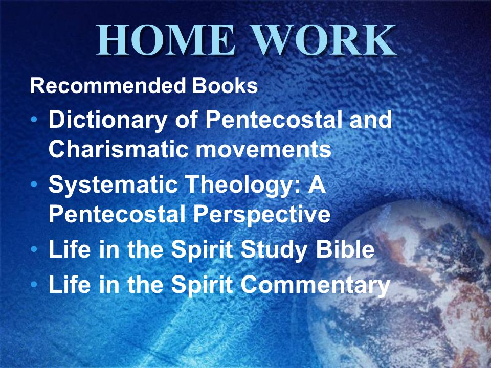 HOME WORK Dictionary of Pentecostal and Charismatic movements
