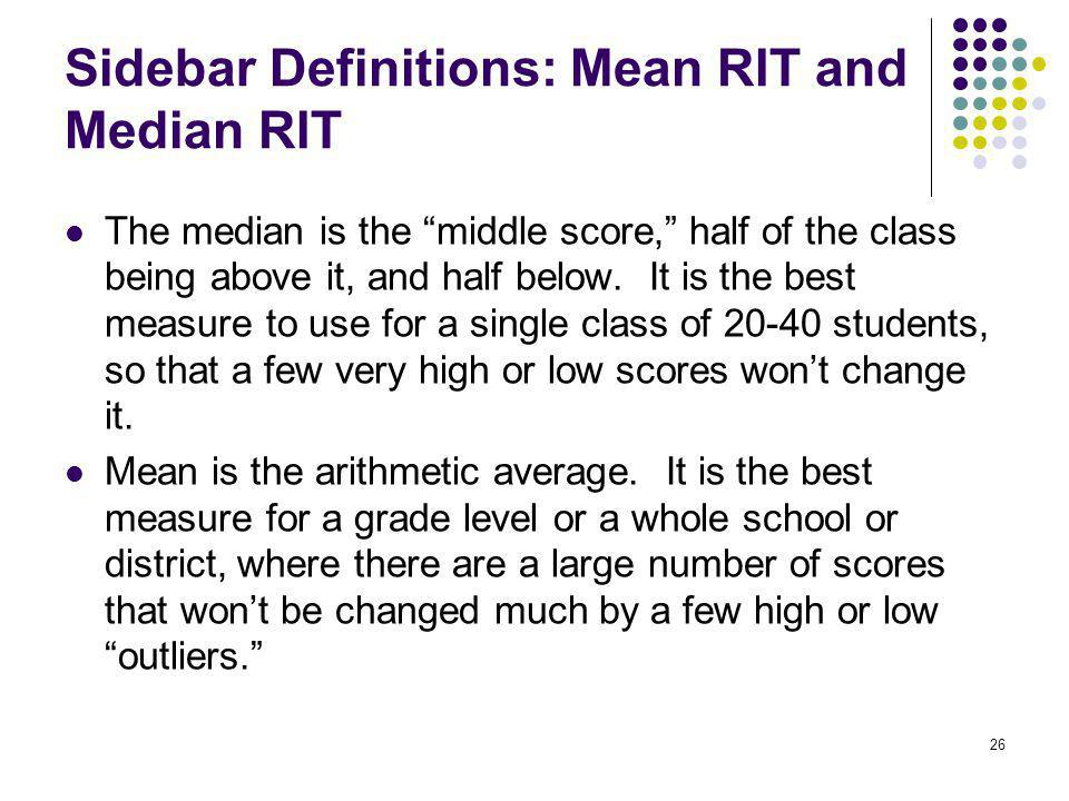 Sidebar Definitions: Mean RIT and Median RIT