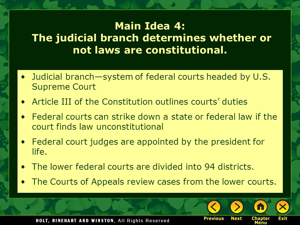 Main Idea 4: The judicial branch determines whether or not laws are constitutional.