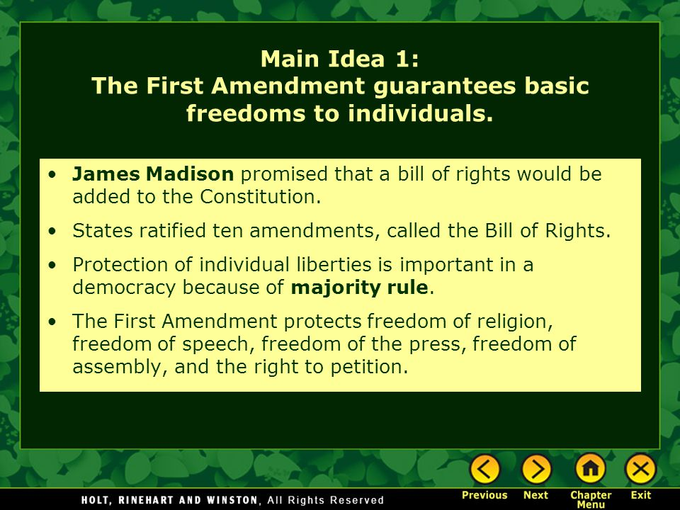 Main Idea 1: The First Amendment guarantees basic freedoms to individuals.