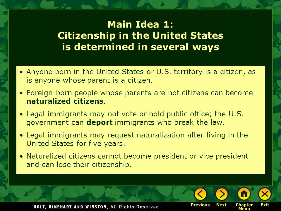 Main Idea 1: Citizenship in the United States is determined in several ways