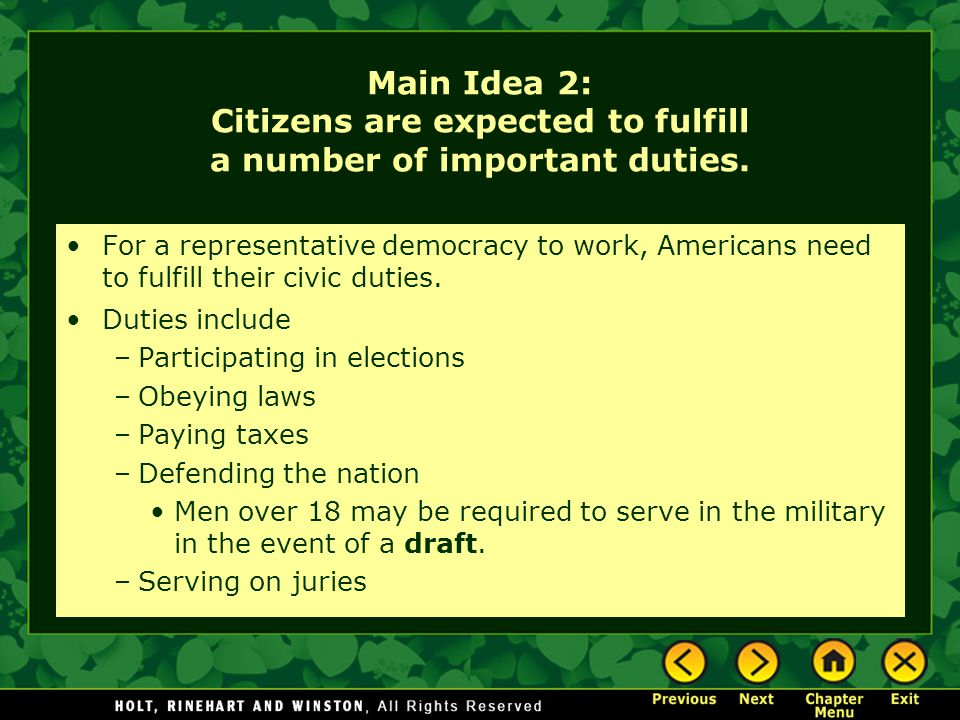 Main Idea 2: Citizens are expected to fulfill a number of important duties.