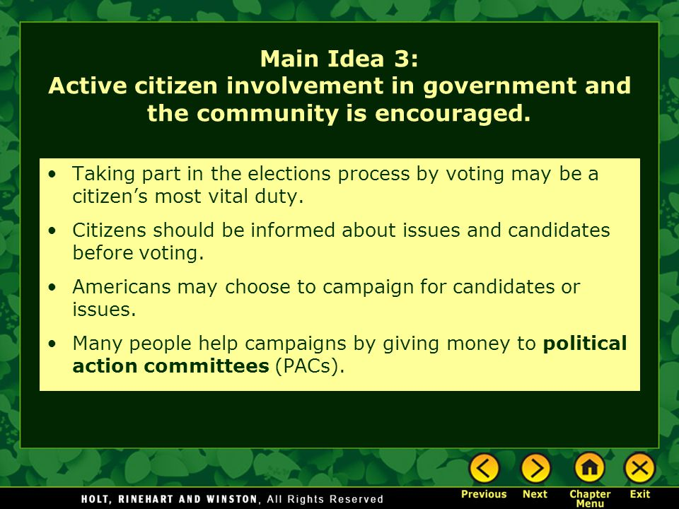 Main Idea 3: Active citizen involvement in government and the community is encouraged.