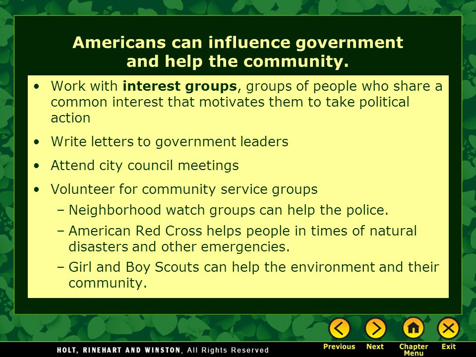 Americans can influence government and help the community.