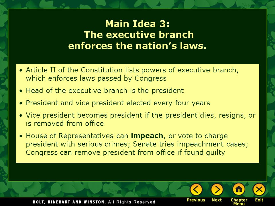Main Idea 3: The executive branch enforces the nation's laws.