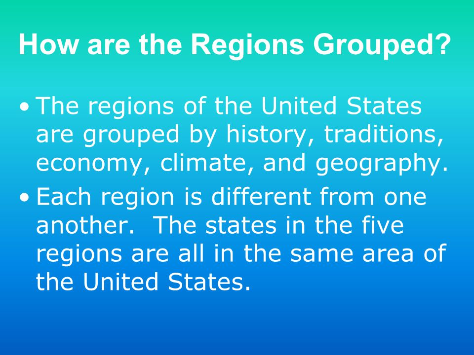 How are the Regions Grouped