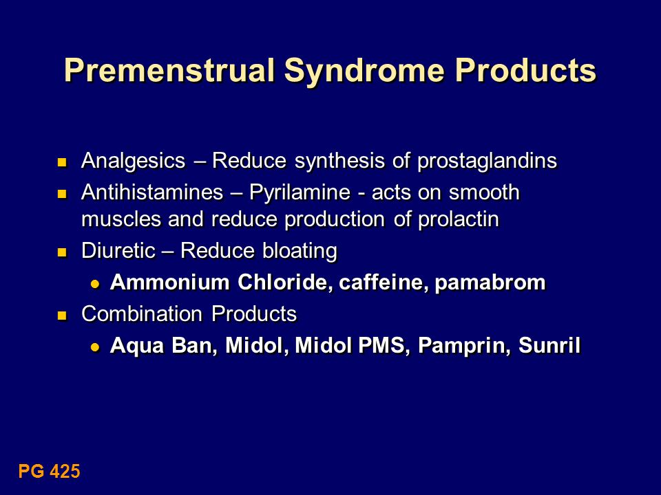Premenstrual Syndrome Products