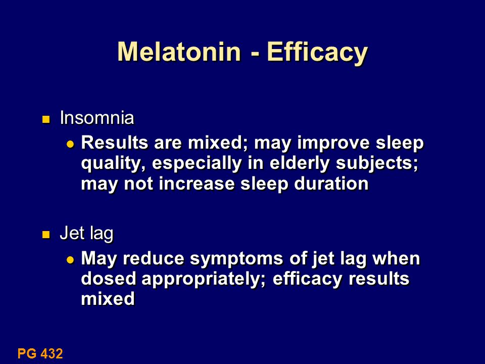 Melatonin - Efficacy Insomnia