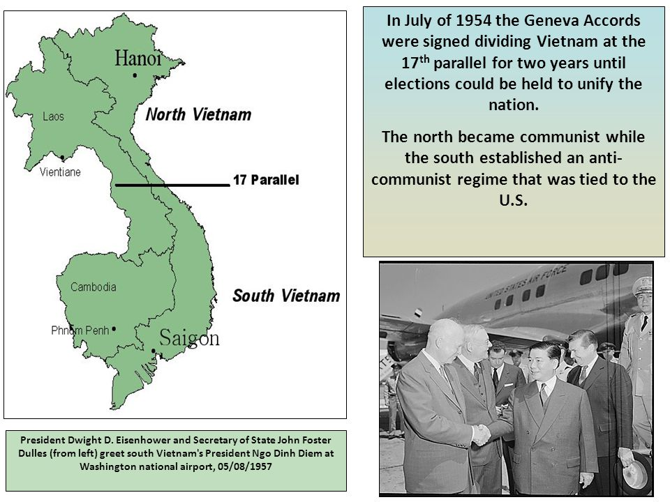 In July of 1954 the Geneva Accords were signed dividing Vietnam at the 17th parallel for two years until elections could be held to unify the nation.