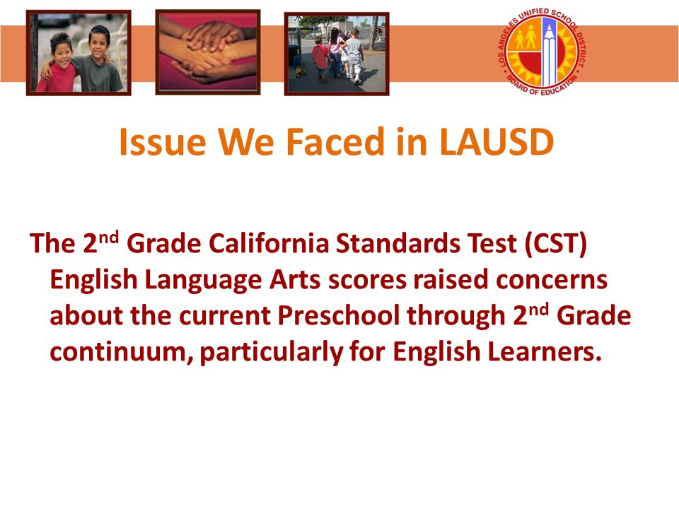 Issue We Faced in LAUSD