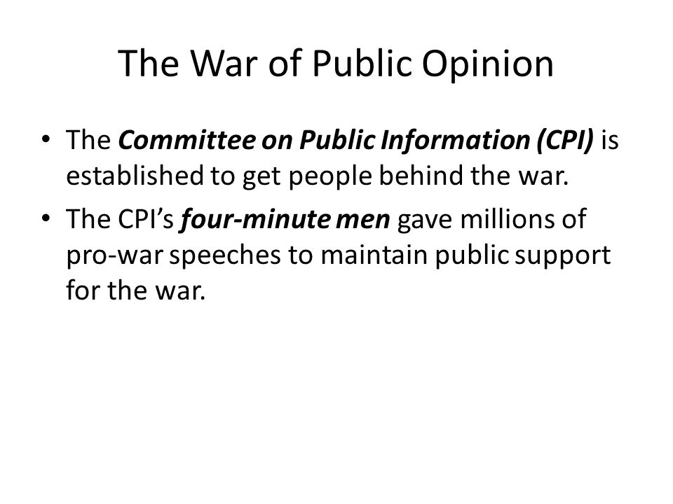 The War of Public Opinion