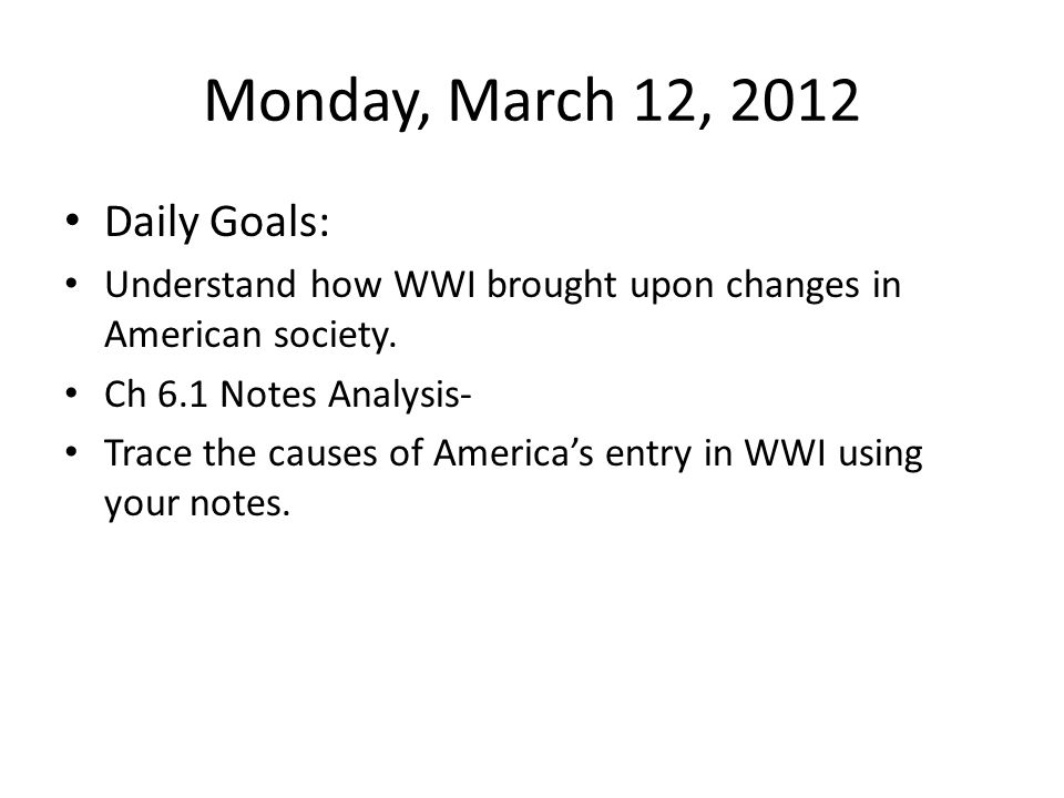 Monday, March 12, 2012 Daily Goals:
