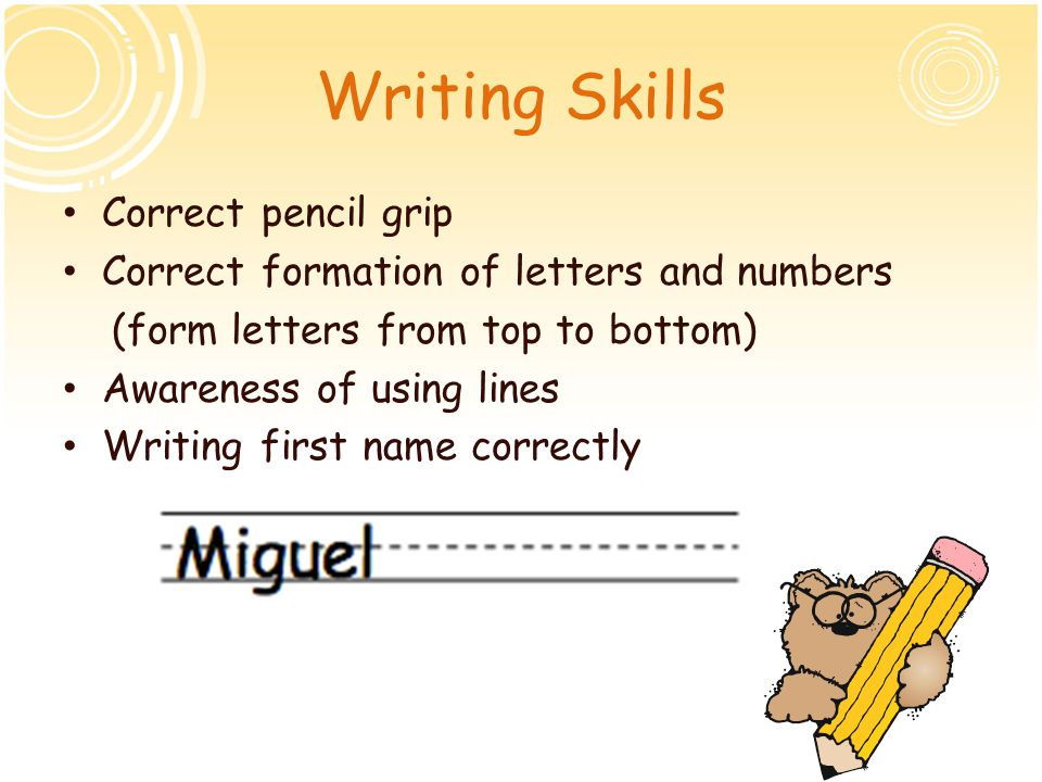 Writing Skills Correct pencil grip