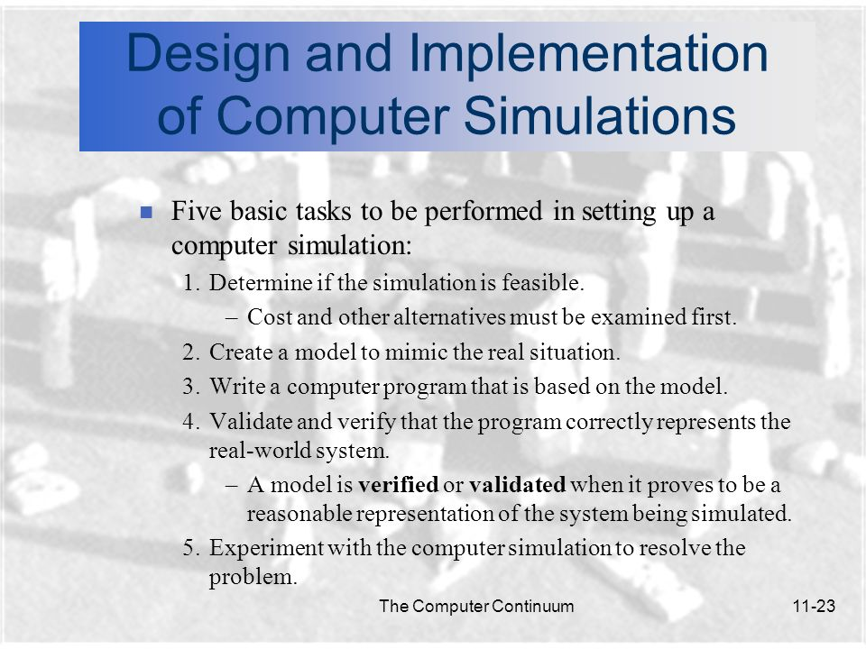 Design and Implementation of Computer Simulations