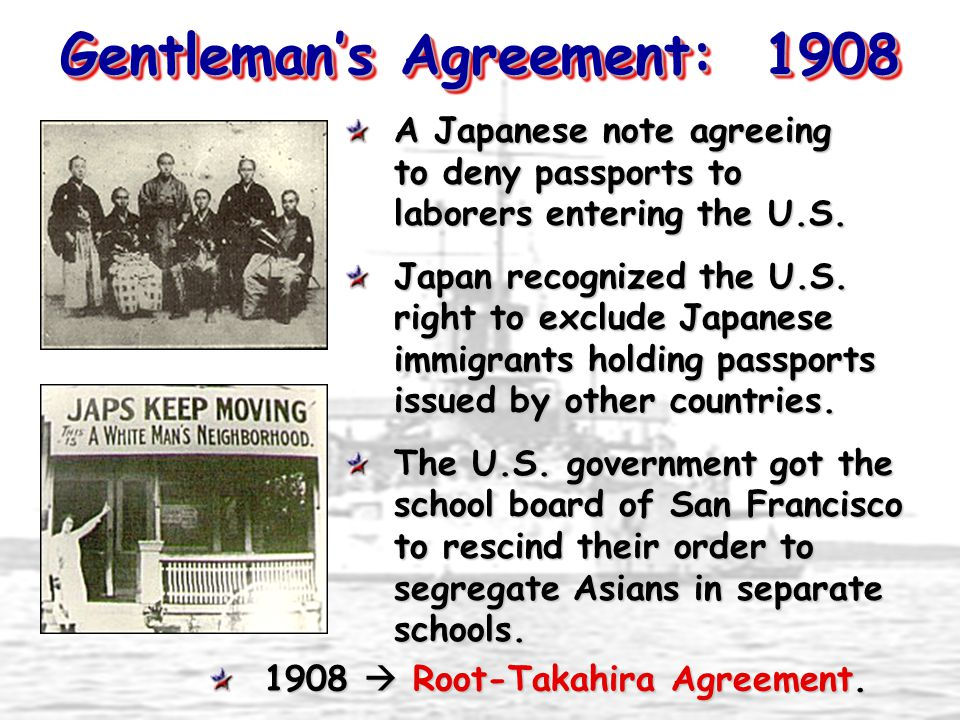Gentleman's Agreement: 1908