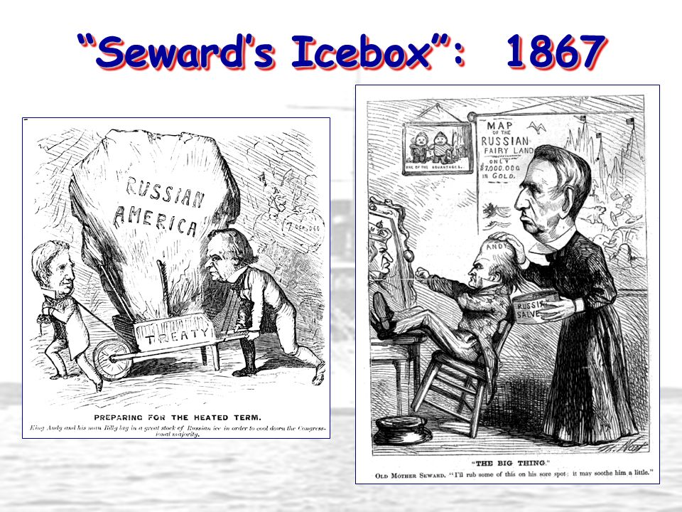 Seward's Icebox : 1867