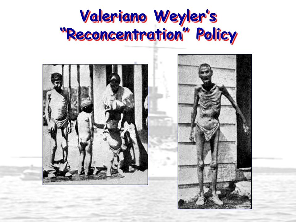 Valeriano Weyler's Reconcentration Policy