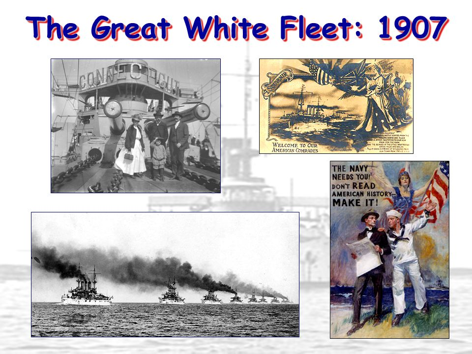 The Great White Fleet: 1907