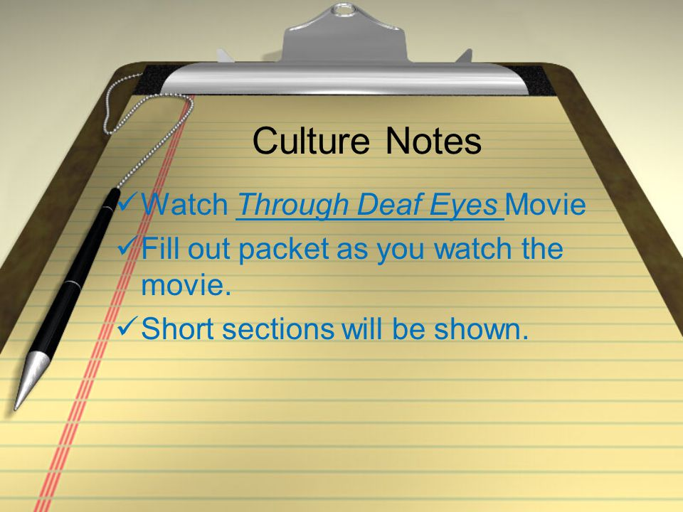 Culture Notes Watch Through Deaf Eyes Movie
