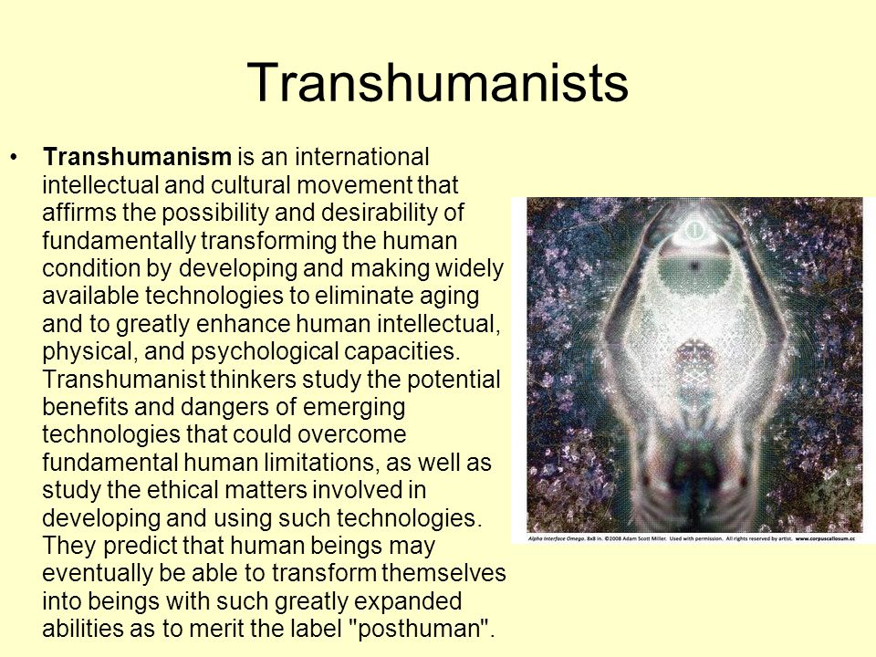 Transhumanists