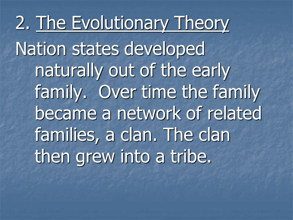 2. The Evolutionary Theory