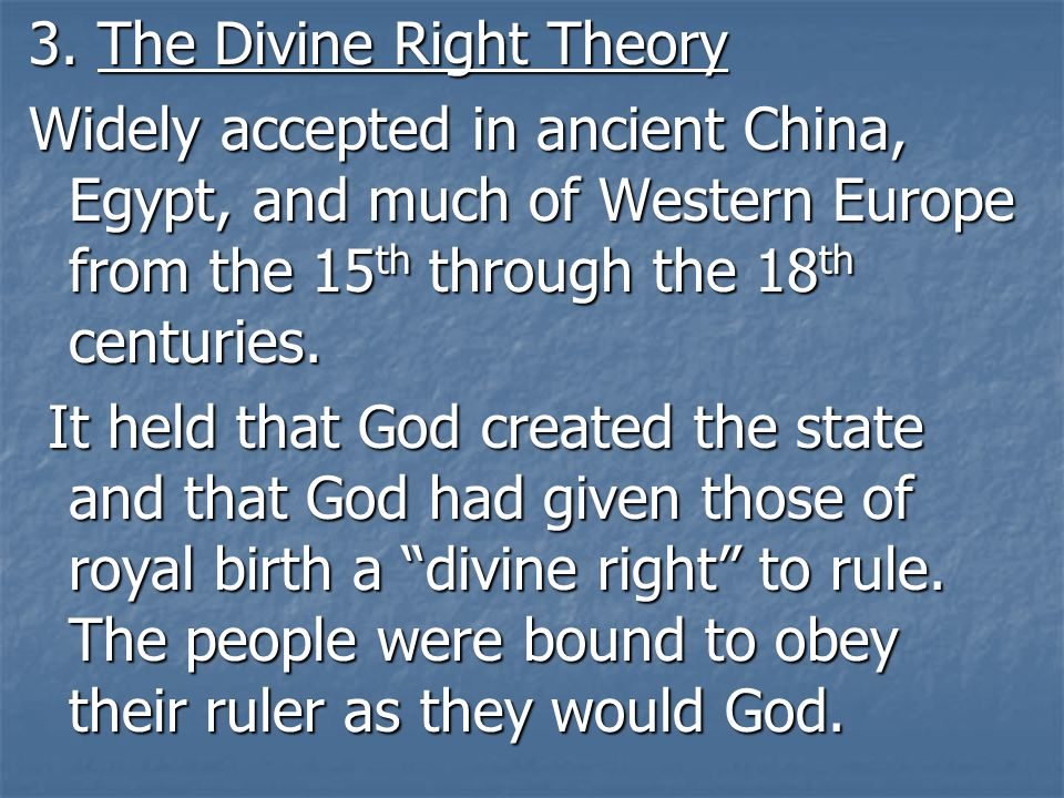 3. The Divine Right Theory
