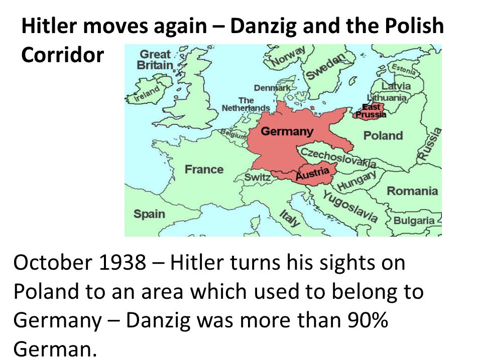 Hitler moves again – Danzig and the Polish Corridor