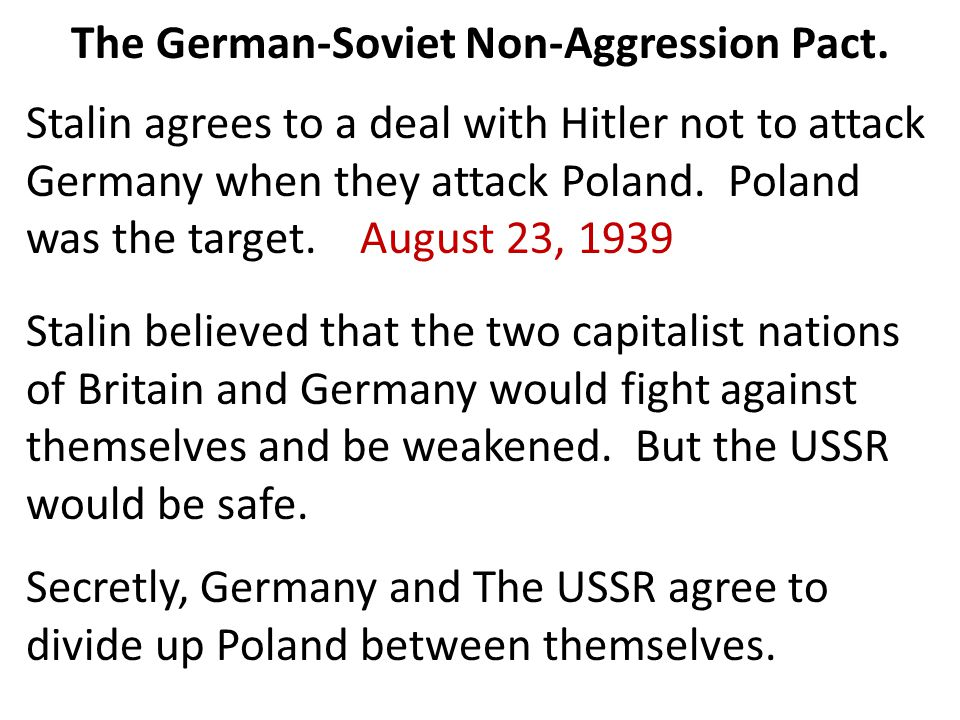 The German-Soviet Non-Aggression Pact.