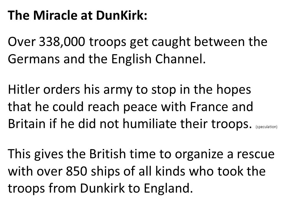 The Miracle at DunKirk: