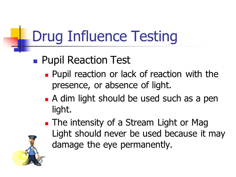 Drug Influence Testing