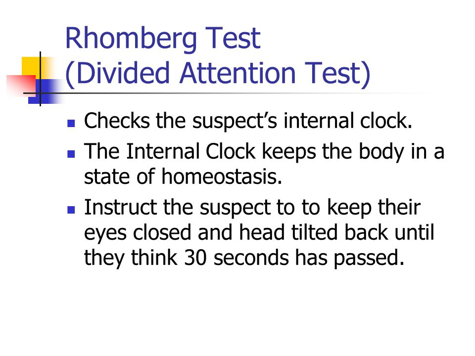 Rhomberg Test (Divided Attention Test)