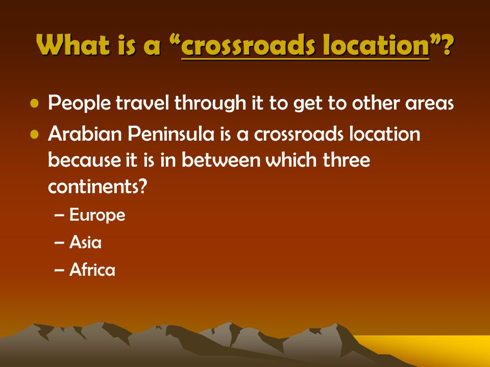 What is a crossroads location