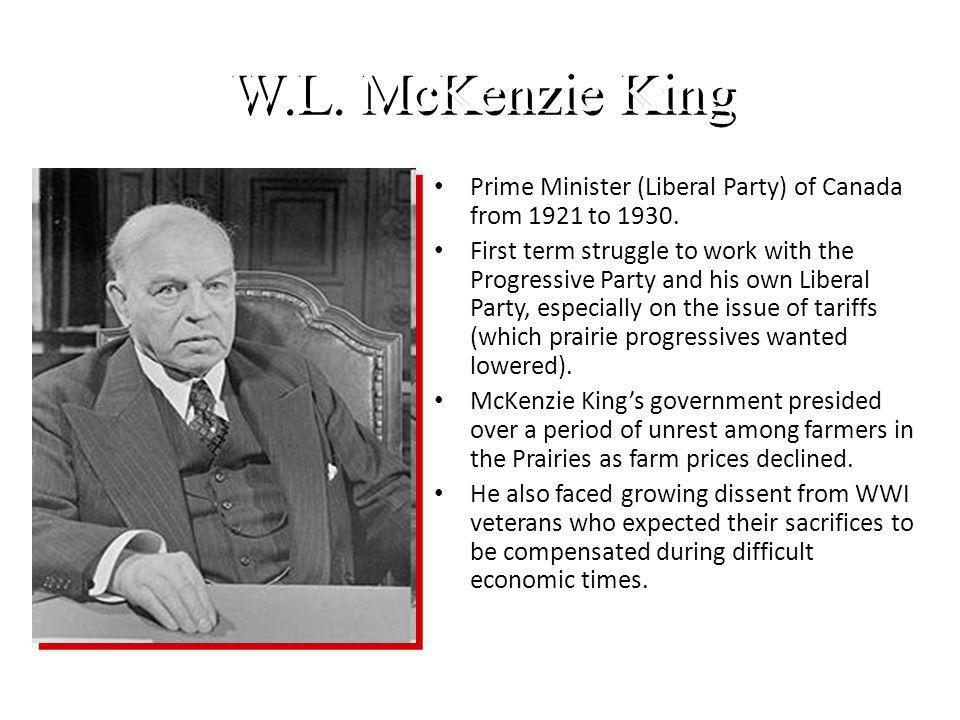 W.L. McKenzie King Prime Minister (Liberal Party) of Canada from 1921 to 1930.