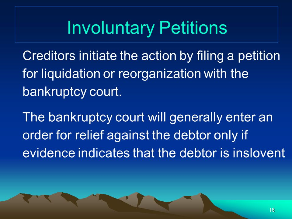 Involuntary Petitions