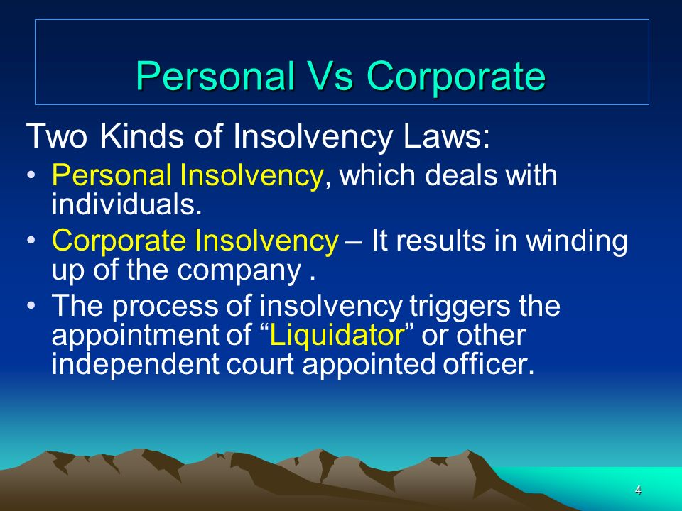 Personal Vs Corporate Two Kinds of Insolvency Laws: