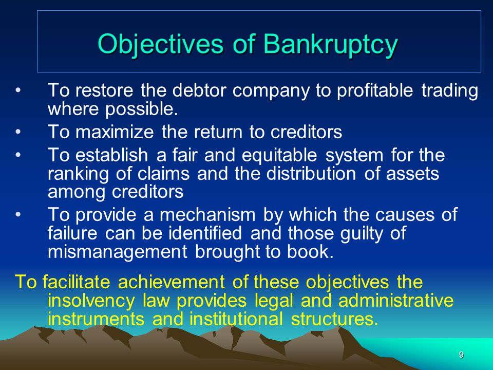 Objectives of Bankruptcy