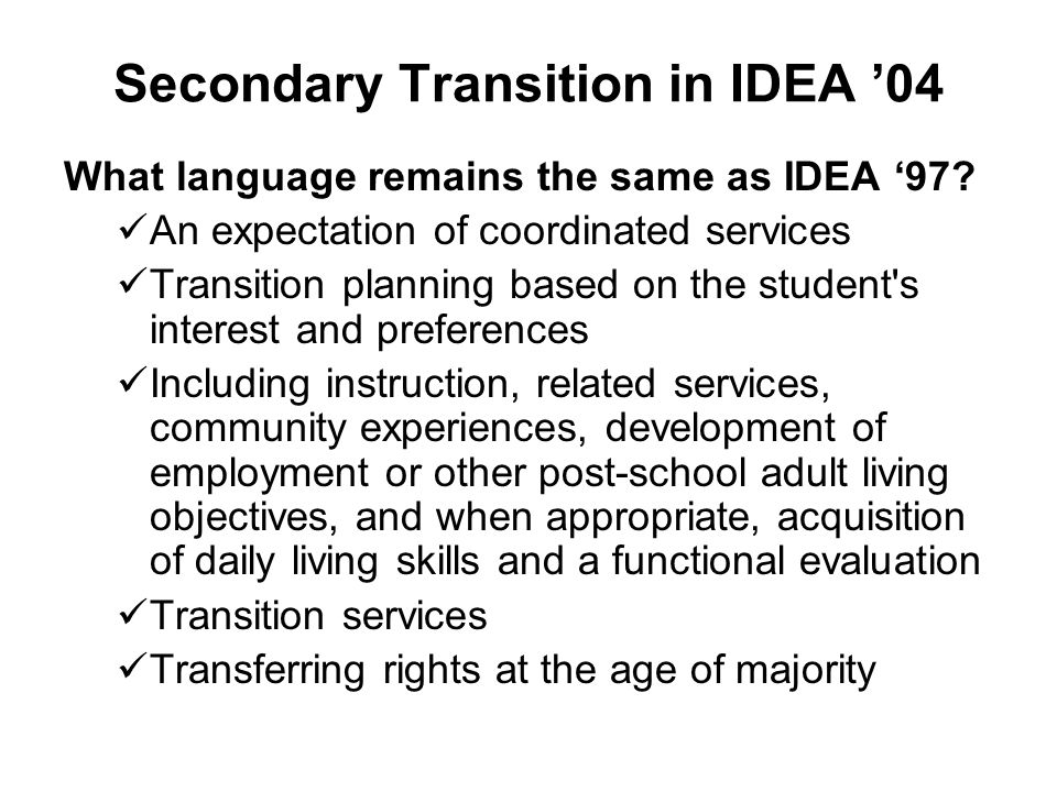 Secondary Transition in IDEA '04