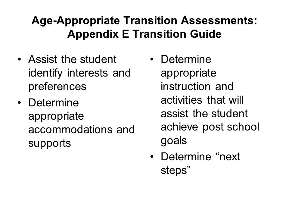 Age-Appropriate Transition Assessments: Appendix E Transition Guide