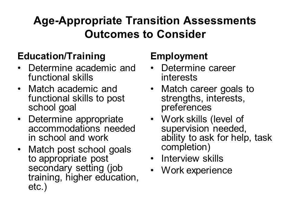 Age-Appropriate Transition Assessments Outcomes to Consider