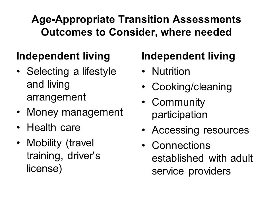 Age-Appropriate Transition Assessments Outcomes to Consider, where needed