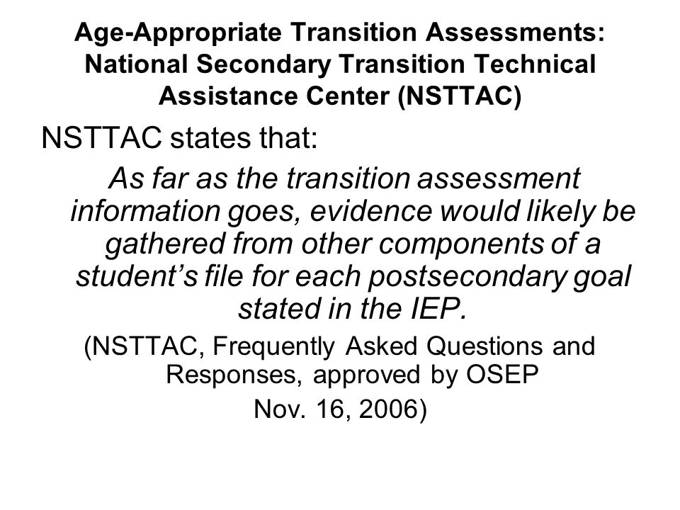 (NSTTAC, Frequently Asked Questions and Responses, approved by OSEP
