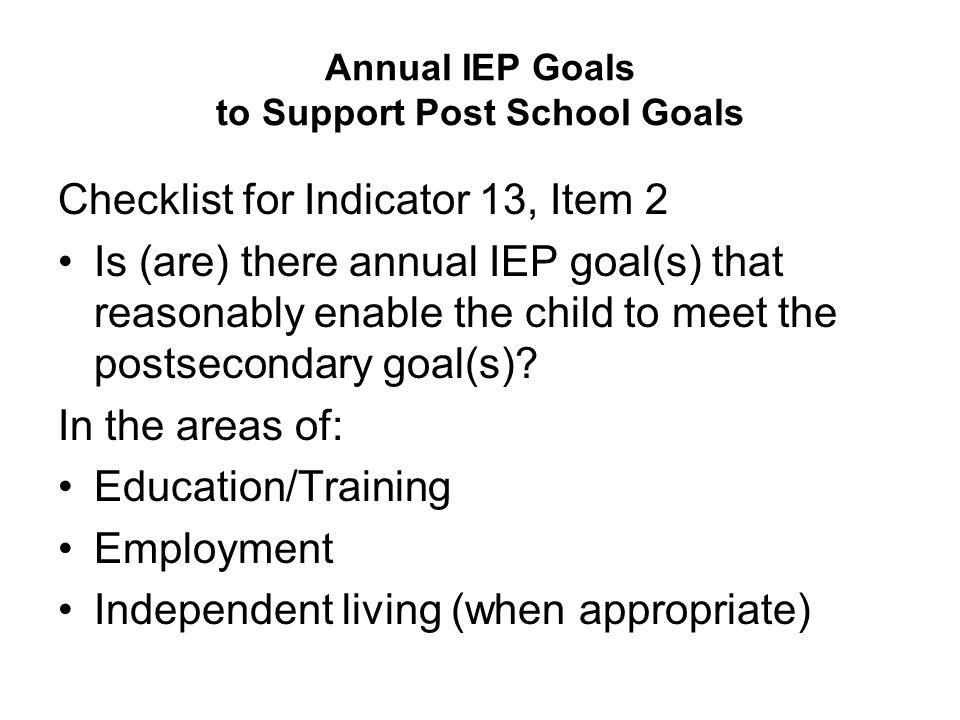 Annual IEP Goals to Support Post School Goals