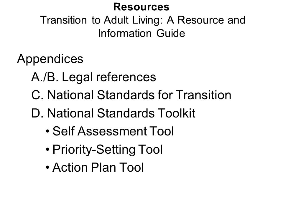 Resources Transition to Adult Living: A Resource and Information Guide