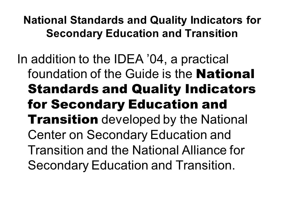 National Standards and Quality Indicators for Secondary Education and Transition