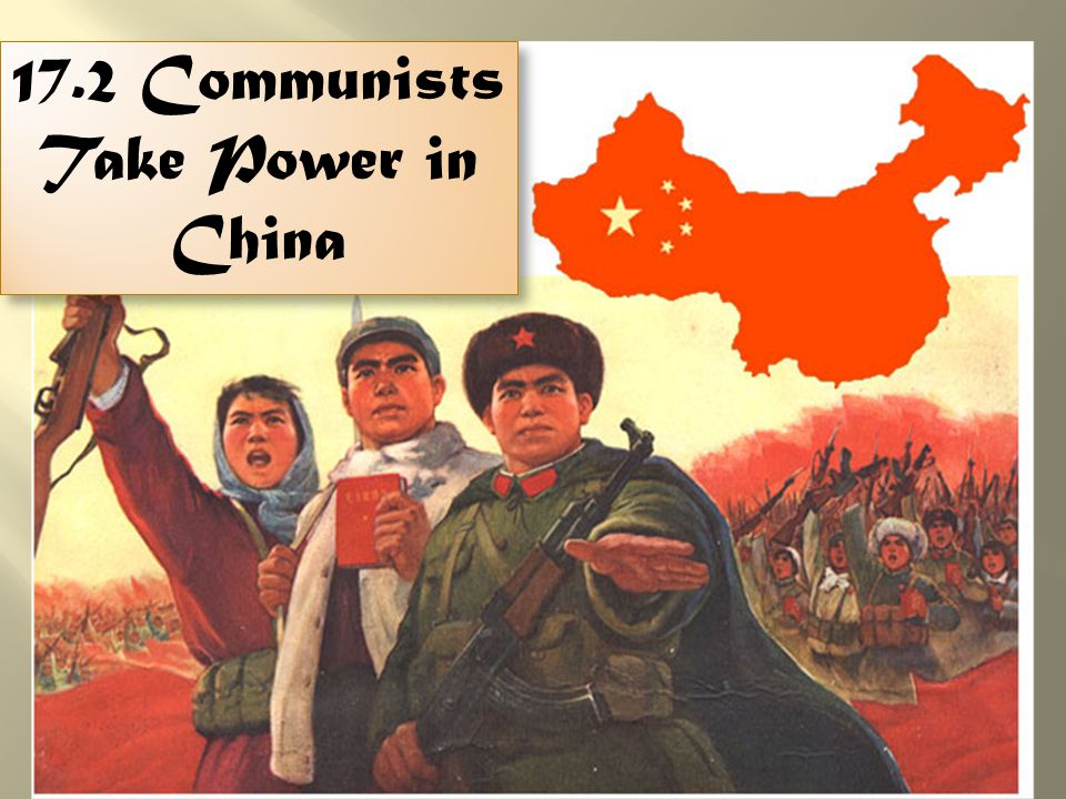 17.2 Communists Take Power in China