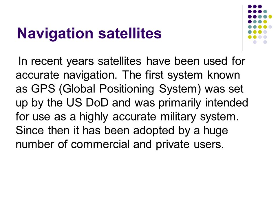 Navigation satellites