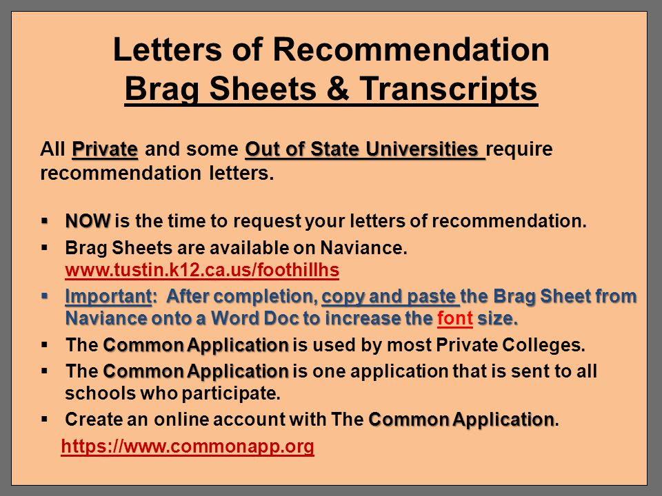 Letters of Recommendation Brag Sheets & Transcripts