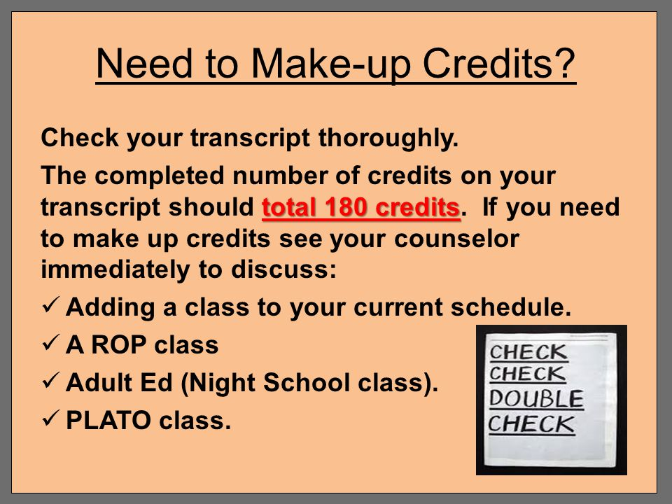 Need to Make-up Credits