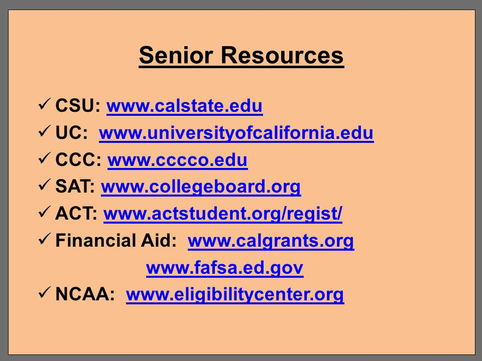 Senior Resources CSU: www.calstate.edu